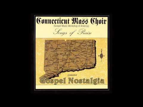 """Songs Of Praise"" (1990) Connecticut Mass Choir"