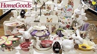 HOMEGOODS SHOP WITH ME EASTER 2019