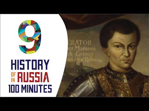 Time of Troubles - History of Russia in 100 Minutes (Part 9 of 36)