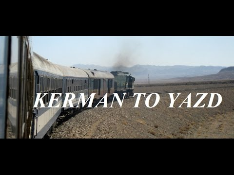 Iran/Kavir (Desert) Train Kerman to Yazd Part 37