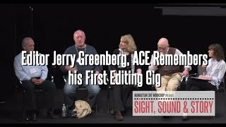 Editor Jerry Greenberg, ACE Remembers his First Editing Gig from Sight, Sound & Story 2013