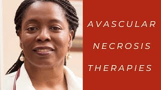 Avascular Necrosis: Alternative Therapies that Work -Doctor Simone Says...