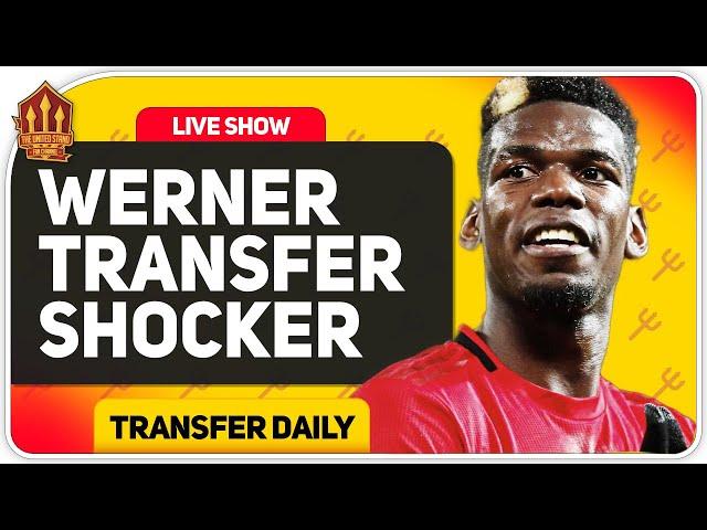 Pogba Stops Werner Transfer! Man Utd Transfer News