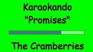 Karaoke Internazionale - Promises - The Cramberries ( Lyrics )