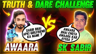 Sk Sabir Vs AAWARA Truth And Dare Challenge In 1 Vs 1 Clash Squad || Free Fire