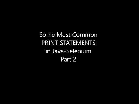 Some Most Common Print Statements in Java   Selenium Part 2