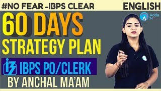 IBPS PO/CLERK | 60 Days Strategy Plan | English | Anchal Ma'am