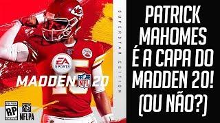 PATRICK MAHOMES É A CAPA DO MADDEN 20!