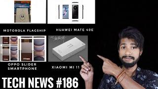 Tech News #186 - Oppo Slider Smartphone, Motorola Flagship, Huawei Mate 40E, Xiaomi Mi 11
