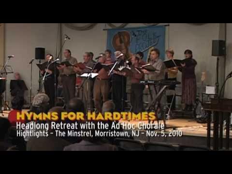 Headlong Retreat - Hymns for Hard Times Highlights