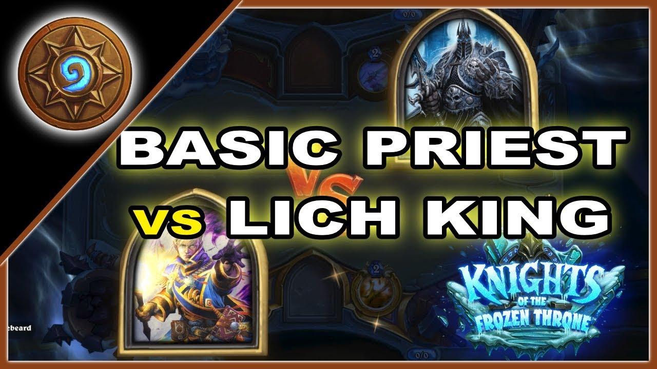Hearthstone: BASIC PRIEST VS THE LICH KING!