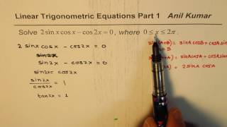 2 sinx cosx - cos2x = 0 IMPORTANT Linear Trig Equation