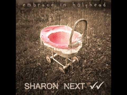 Sharon Next - Your Embrace  [HQ]