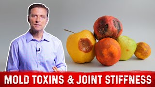 Mold Toxins (Mycotoxins) and Joint Stiffness