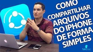 COMO COMPARTILHAR ARQUIVOS DO IPHONE DE FORMA SIMPLES