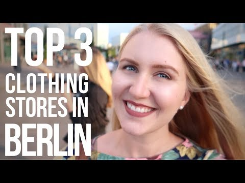 Top 3 Clothing Stores In Berlin That You Couldn't Find In Finland | Life In Berlin