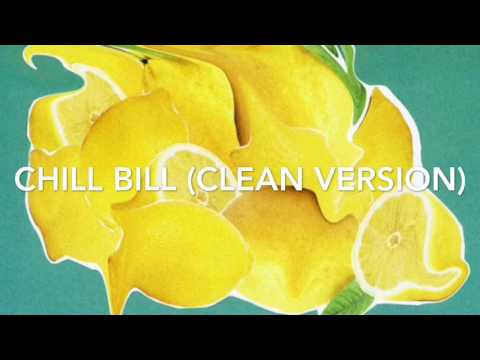 Rob $tone- Chill Bill (CLEAN VERSION OFFICIAL)