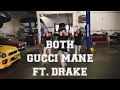 """Both"" Gucci Mane ft Drake @gucci1017 @Drake 
