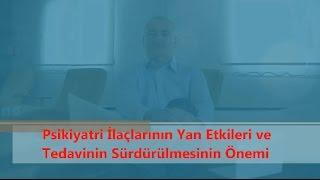 Psikiyatri İlaçlarının Yan Etkileri ve Tedavinin Sürdürülmesinin Önemi -Dr. Murat Eren ÖZEN