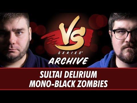 7/21/2017 - Todd VS. Brad: Sultai Delirium vs Mono-Black Zombies [Standard]
