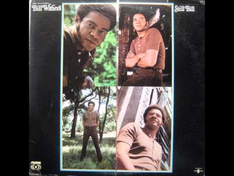 BILL WITHERS   LET ME IN YOUR LIFE