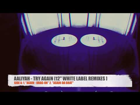 """AALIYAH - TRY AGAIN REMIXES [12"""" WHITE LABEL]"""