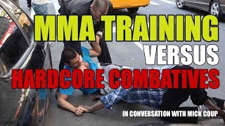 3 Reasons Why MMA Training is SUPERIOR to Hardcore Combatives & Self Defense Training | LISTEN UP!