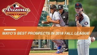 Mayo picks his best prospects in 2018 Arizona Fall League