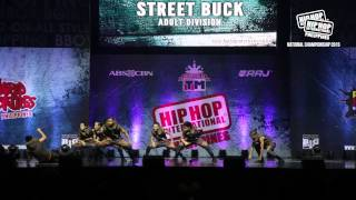 STREET BUCK - Adult Division | 2015 Philippine Hip Hop Dance Championship