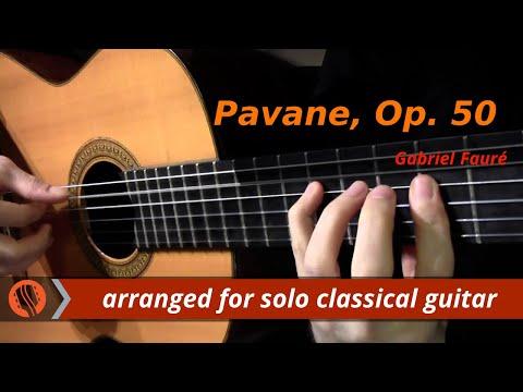 Pavane, Op. 50 by Gabriel Fauré (classical guitar arrangement by Emre Sabuncuoğlu)