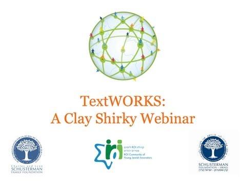 TextWORKS Clay Shirky Webinar: 1.24.12