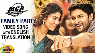 Family Party Video Song with English Translation | MCA Video Songs | Nani | Sai Pallavi | DSP