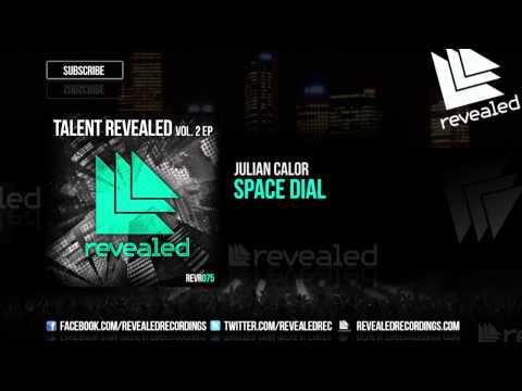 Julian Calor - Space Dial [OUT NOW!] [Talent Revealed Vol. 2] [1/3]