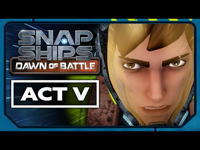 Snap Ships Dawn of Battle Act V