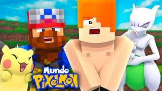 MUNDO PIXELMON - ESTOY DESNUDO !! #43