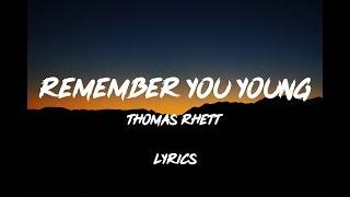 Music video by thomas rhett performing remember you young https://www./watch?v=vsk-tlvs6xc #thomasrhett #rememberyouyoung #lyrics #rememberyouyoun...