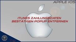 iPhone/ iPad ~ iTunes Zahlungsdaten bestätigen Popup entfernen