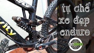 [Vietriders.vn] - Thanh niên VN tự làm xe đạp địa hình - Build custom mountain bike