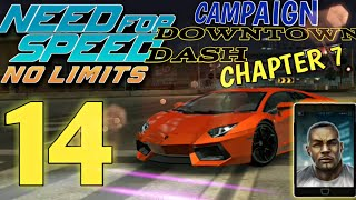 NEED FOR SPEED No Limits - Campaign : DOWNTOWN DASH : Chapter 7 | part 14