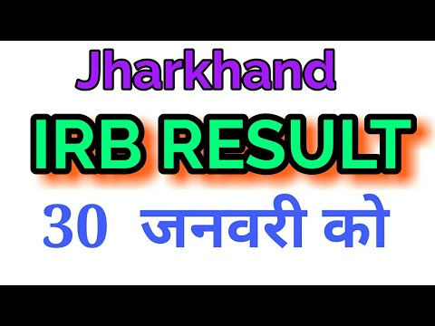 Jharkhand IRB Result update 30 jan 2019 jssc office ranchi