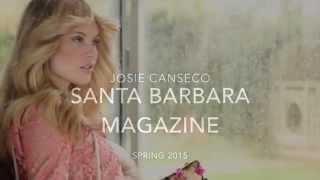 Josie Canseco for Santa Barbara Magazine