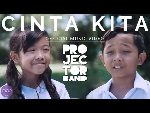 Projector Band - Cinta Kita (Official Music Video) HD
