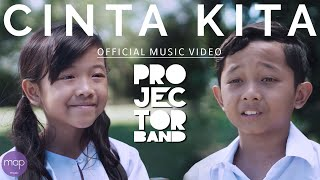 Download Projector Band - Cinta Kita (Official Music Video) HD Mp3 and Videos