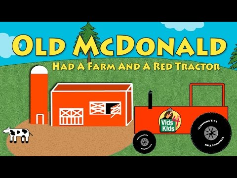 Old McDonald Had A Farm And A Red Tractor Nursery Rhyme Kids