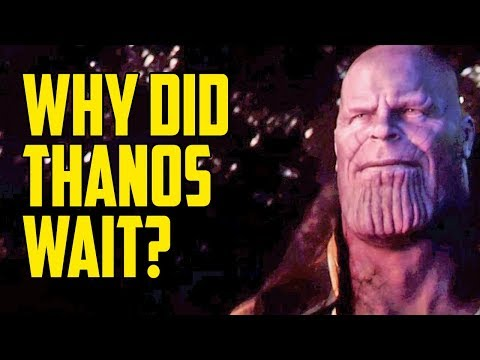Why Did Thanos Wait So Long to Take the Infinity Stones?