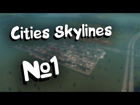 Cities Skylines №1. Прохождение.