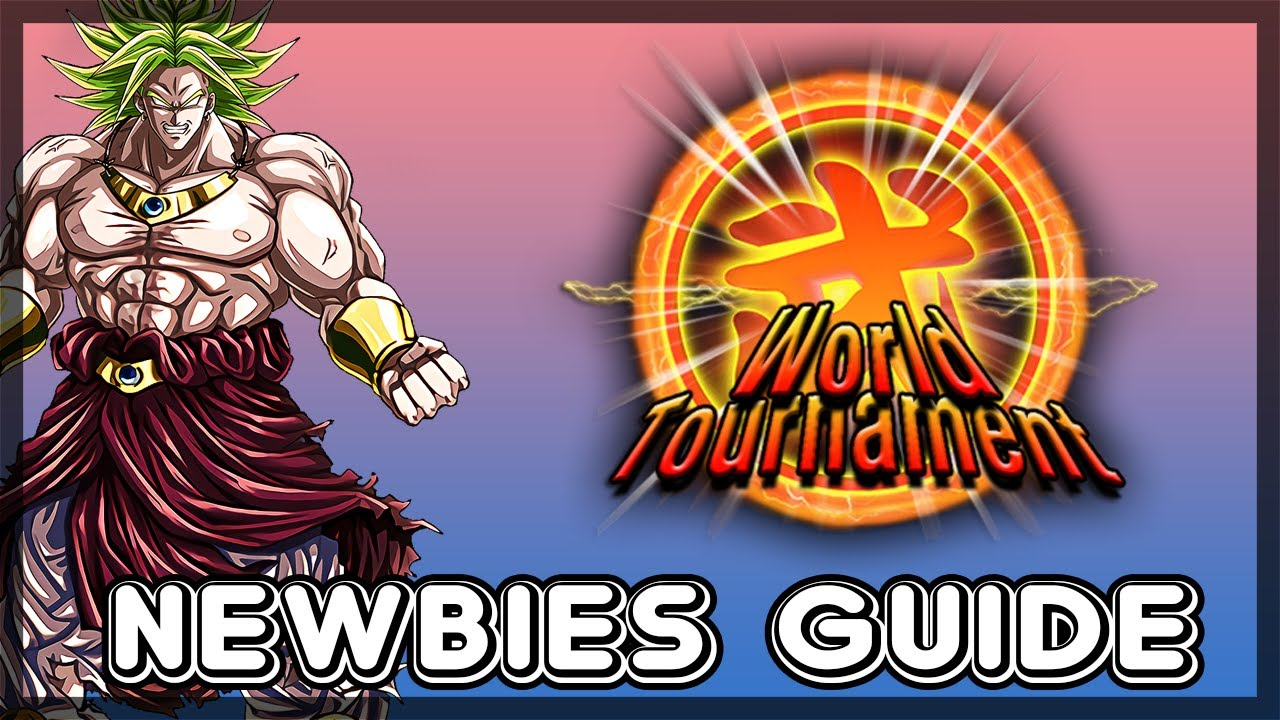 World Tournament Teams and Tips - 2019 Dokkan Battle Beginner's Guide -  Global and Japan