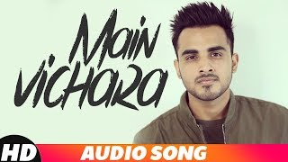 Main Vichara (Lyrical Video)   Armaan Bedil   New Punjabi Song 2018   Speed Records