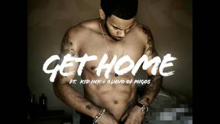 jr castro get home feat kid ink migos