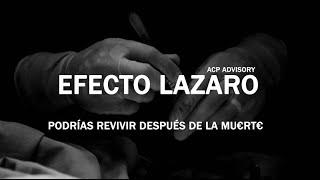 Revivir a los MUERTOS ahora es posible (Efecto Lazaro)